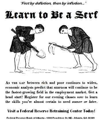 Devaluation of fiat money turns us into Serfs
